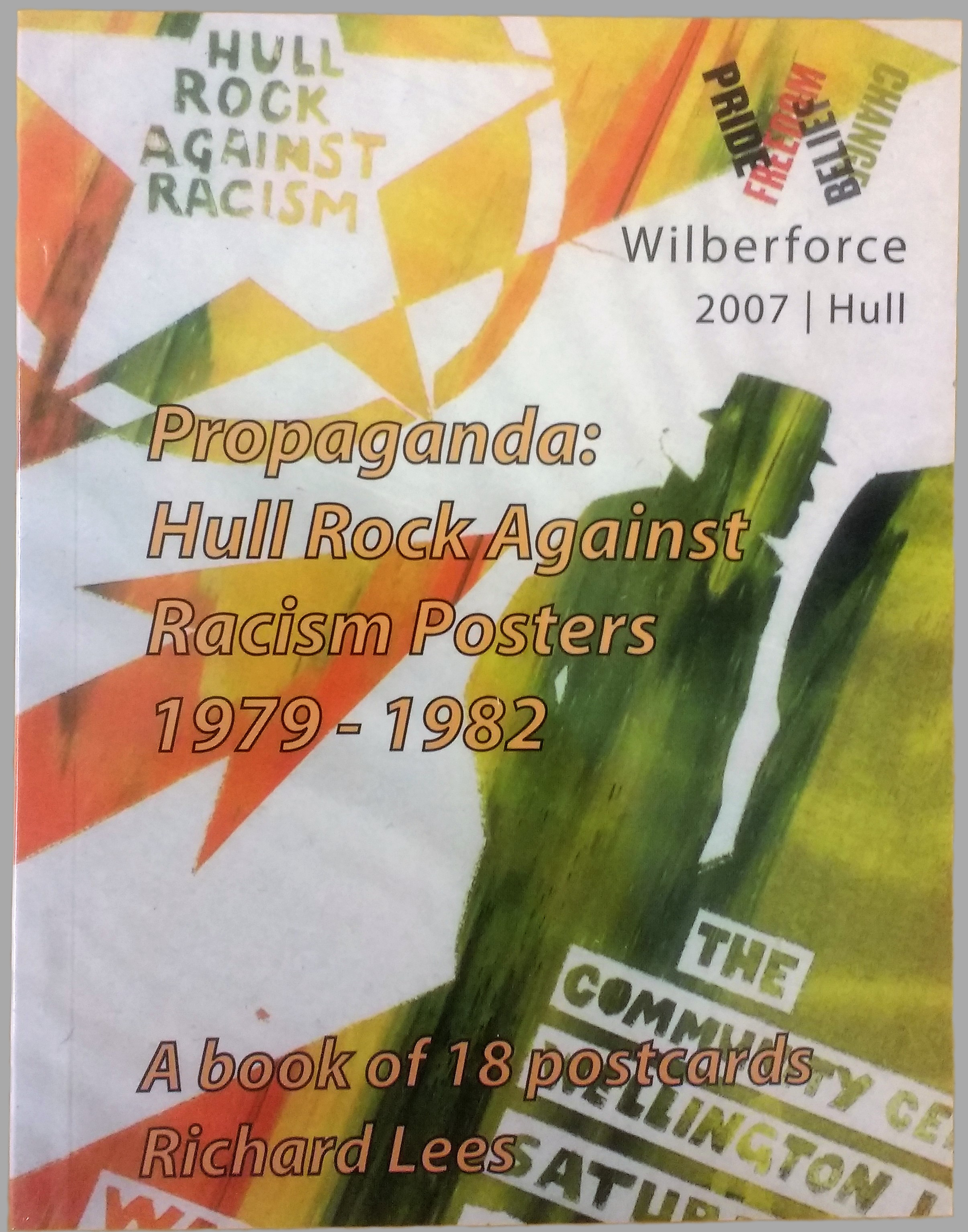 RICHARD LEES - Propaganda: Rock Against Racism