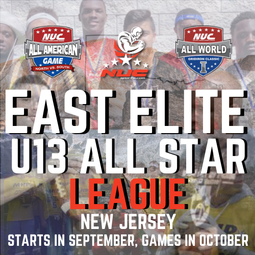 NUC Sports East Elite U13 All Star Unlimited Football Tournament, Tinton Falls, NJ October 10th, 11th, 17th and 18th