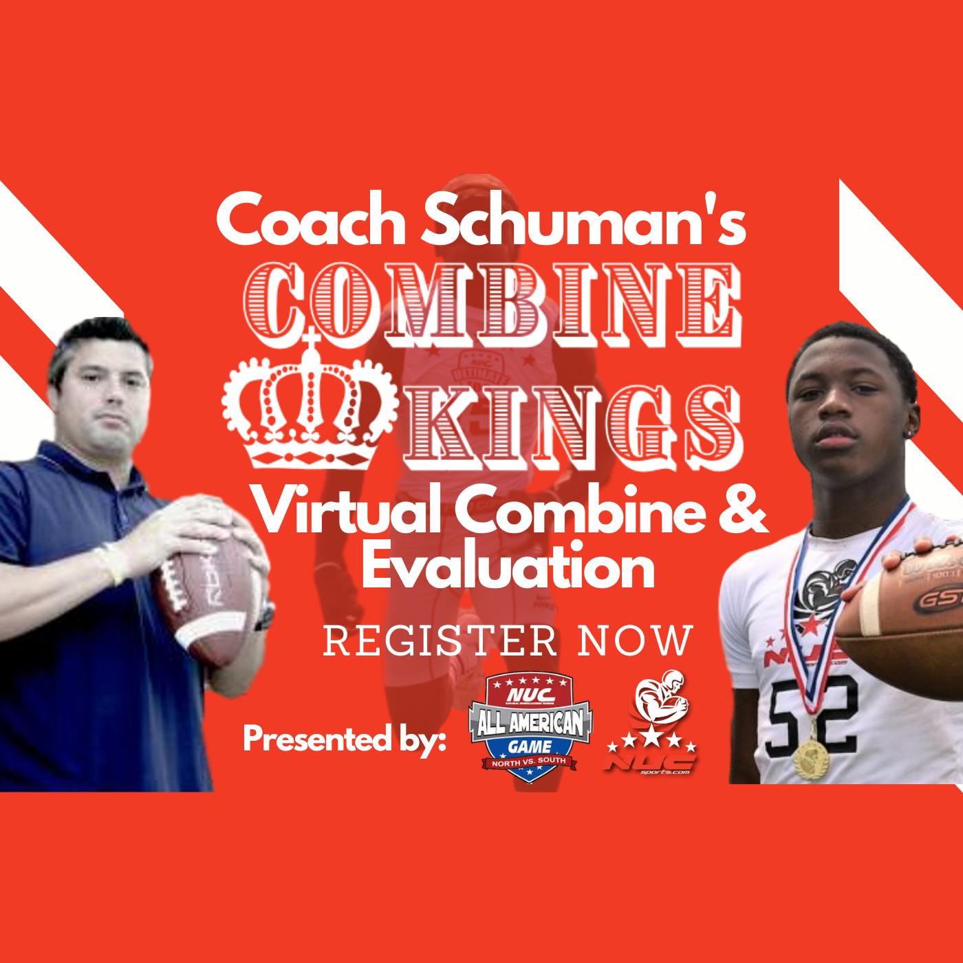 Coach Schuman's Combine Kings Virtual Combine