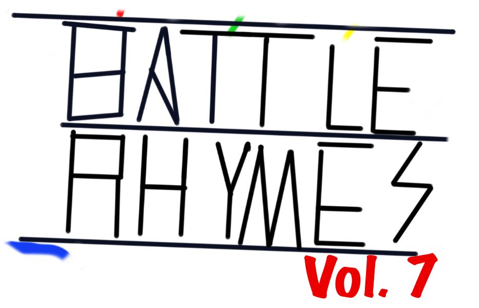 BattleRhymes Vol. 7 - A Reckoning is Looming
