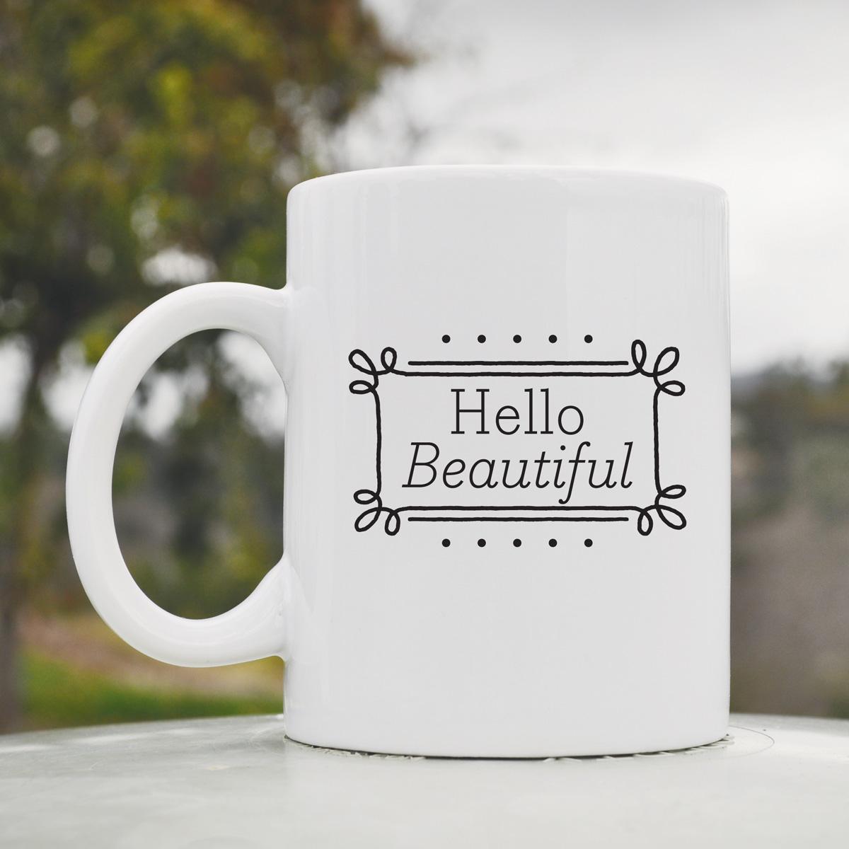 The Mug Coffee >> Hello Beautiful Coffee Mug - 11 oz