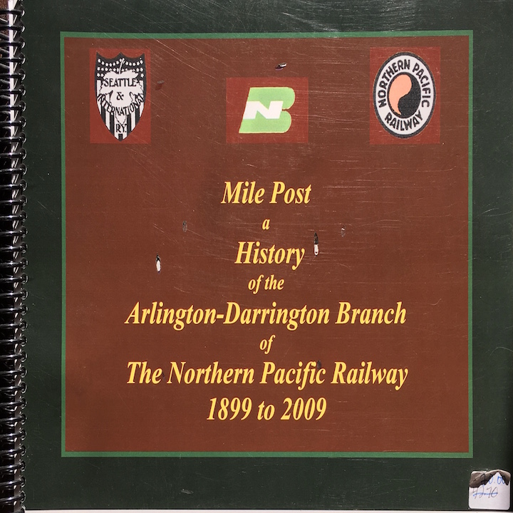 Mile Post: Arlington: History of the Arlington Darrington Branch