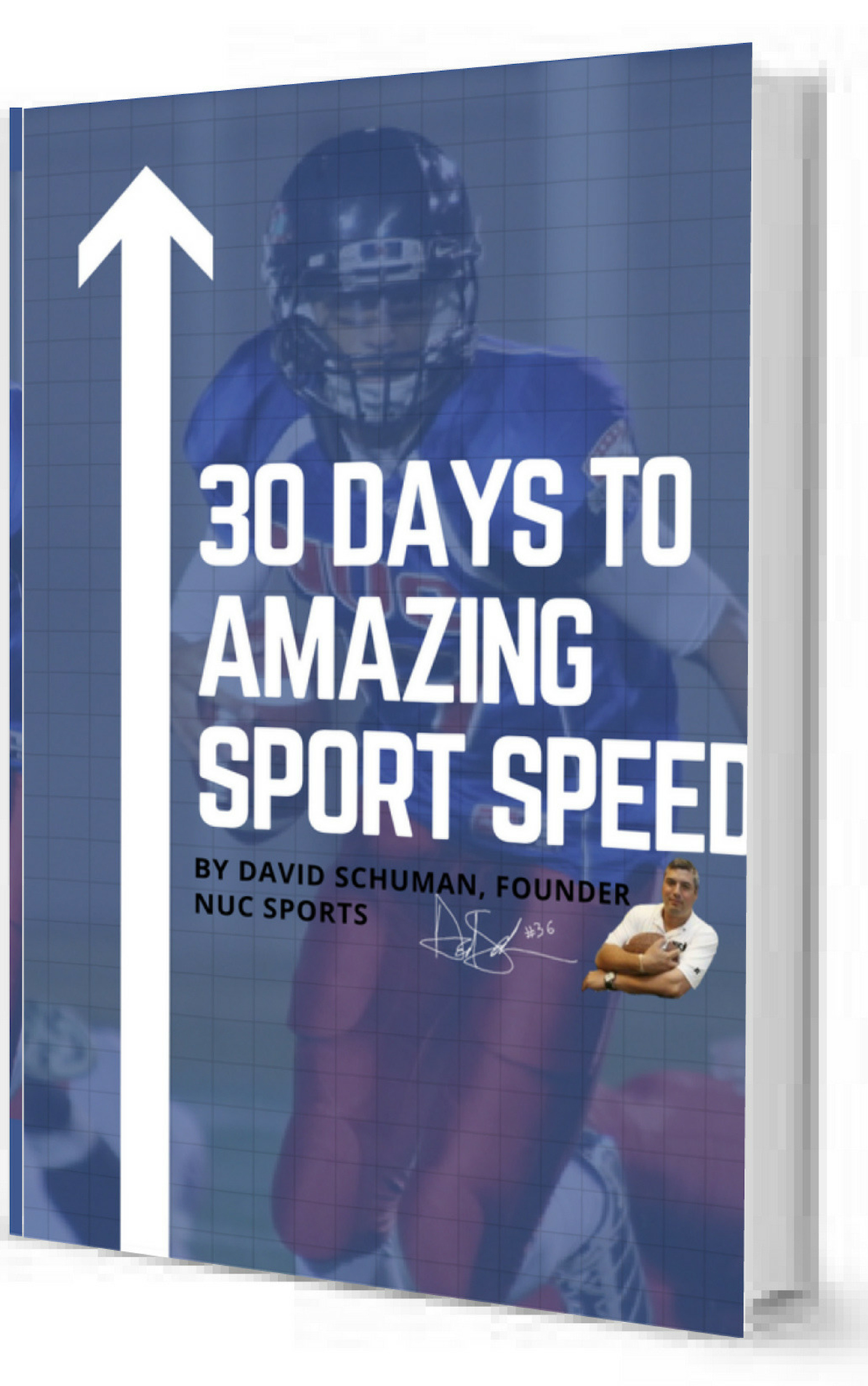 30 Days to Explosive Speed by David Schuman