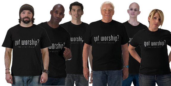 """got worship?"" T-Shirt"