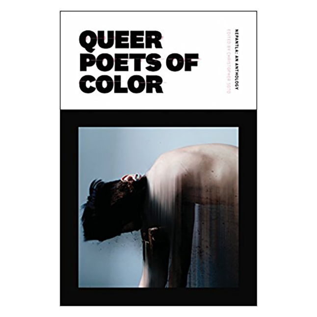 Nepantla: An Anthology Dedicated to Queer Poets of Color