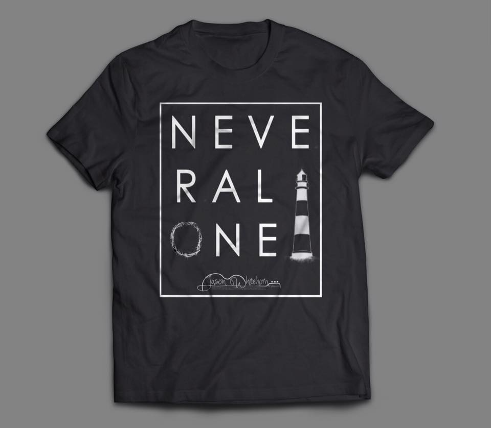 """Never Alone"" T-Shirt"