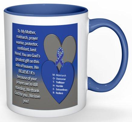 The Mug Coffee >> To My Mother Coffee Mug (Blue)