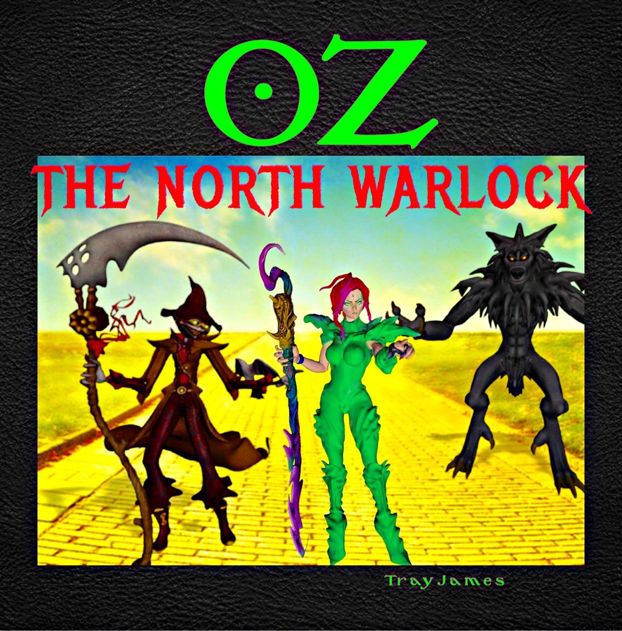Oz The North Warlock
