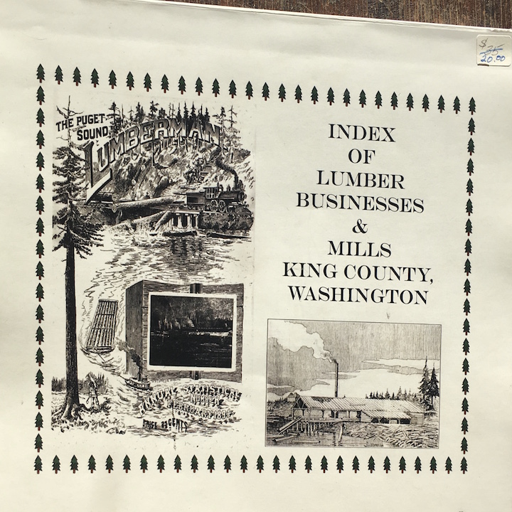 Index to Lumber Businesses & Mills King County WA