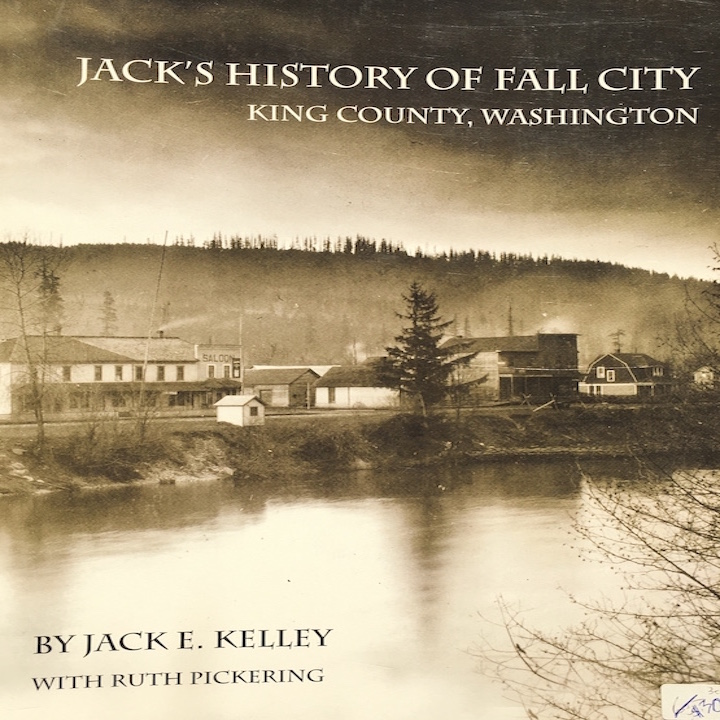 Jack's History of Fall City