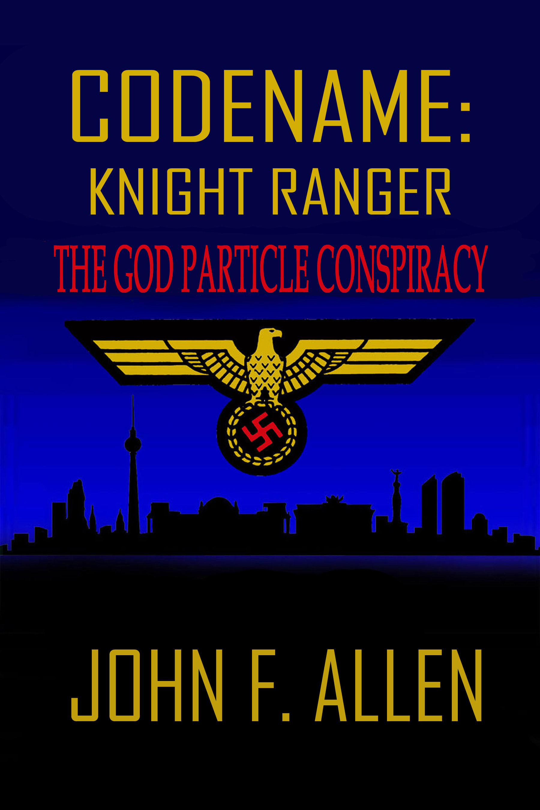 Codename Knight Ranger: The God Particle Conspiracy