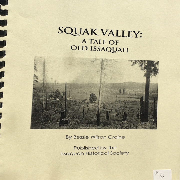Squak Valley: Tale of Old Issaquah