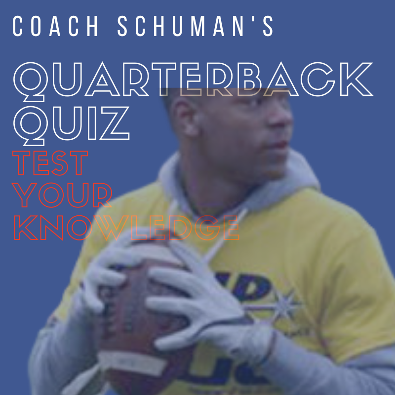 The QB Quiz By Coach Schuman