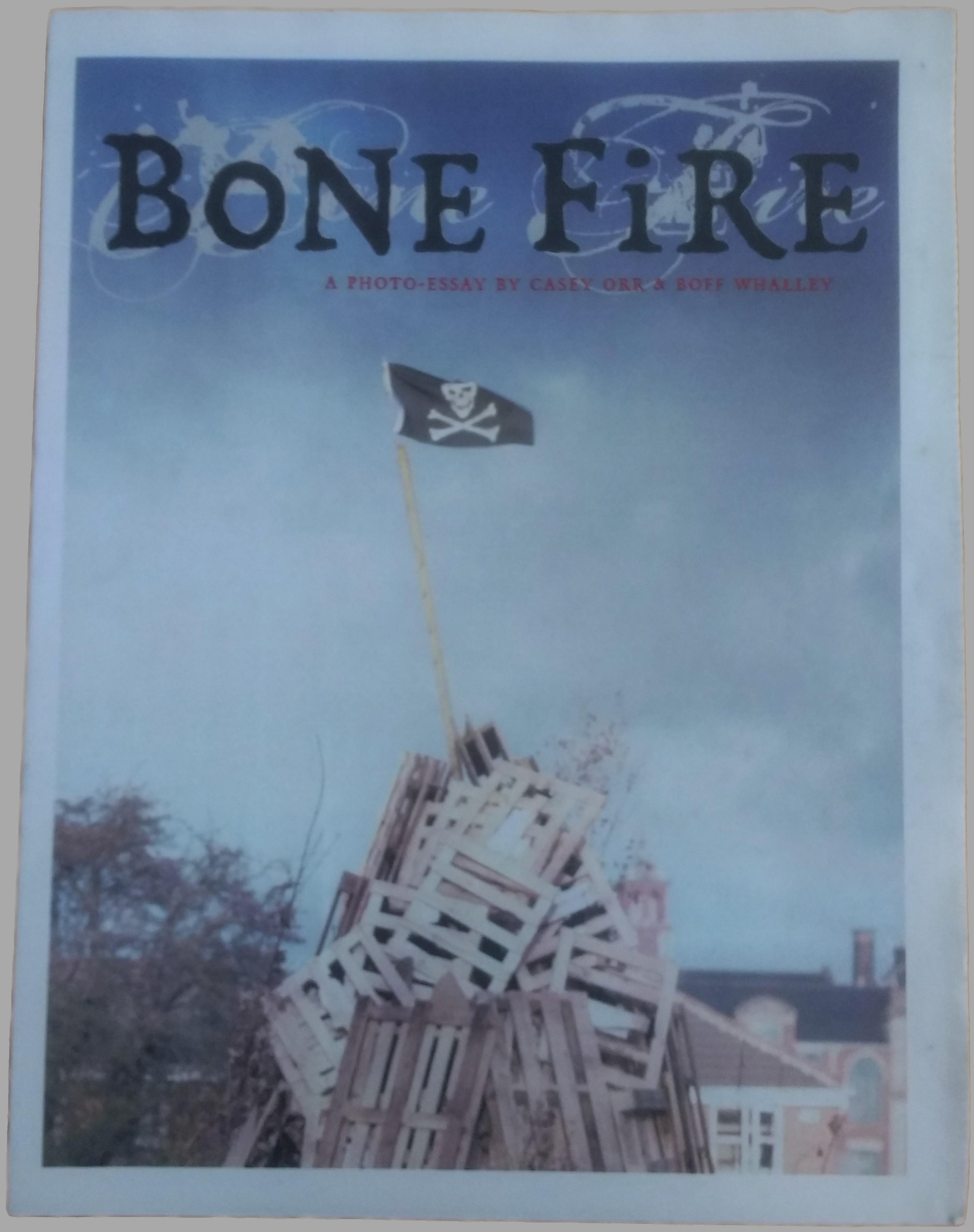 CASEY ORR - Bone Fire